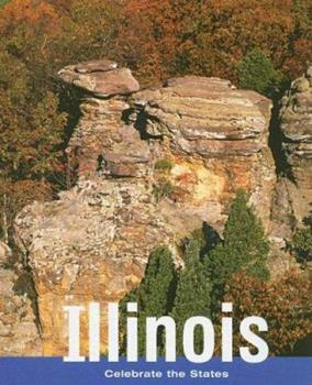 Illinois (Celebrate the States, Second) - Book  of the Celebrate the States