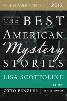 The Best American Mystery Stories 2013 - Book  of the Best American Mystery Stories