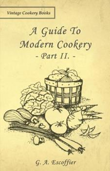 Paperback A Guide to Modern Cookery - Part II Book