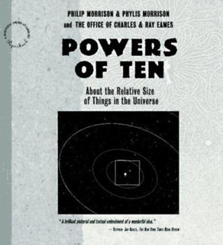 Powers of Ten: About the Relative Size of Things in the Universe 0716714094 Book Cover