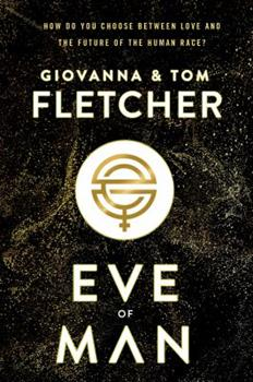 Eve of Man - Book #1 of the Eve of Man