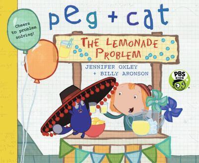 Peg + Cat: The Lemonade Problem - Book  of the Peg + Cat