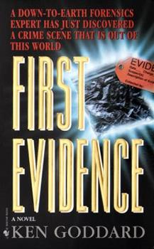 First Evidence - Book #1 of the First Evidence