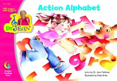 Action Alphabet, Sing Along & Read Along with Dr. Jean 1591984432 Book Cover