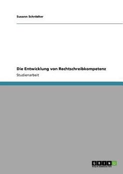 Paperback Die Entwicklung von Rechtschreibkompetenz [German] Book