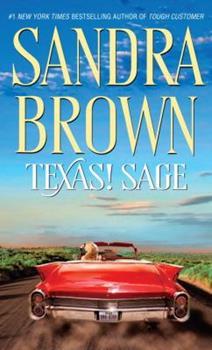 Texas! Sage - Book #3 of the Texas! Tyler Family Saga