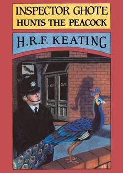 Inspector Ghote Hunts the Peacock 009957960X Book Cover