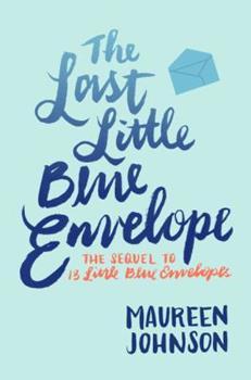 The Last Little Blue Envelope 0061976814 Book Cover
