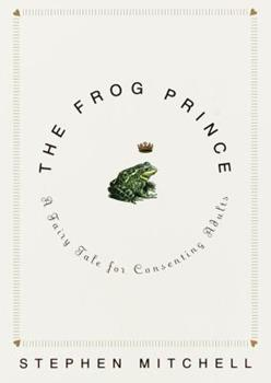 The Frog Prince: A Fairy Tale for Consenting Adults 0609605453 Book Cover
