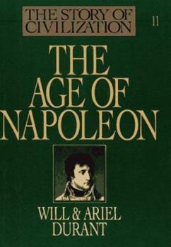 The Age of Napoleon 1567310222 Book Cover