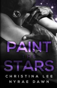 Paint the Stars - Book #3 of the Free Fall