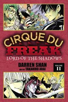 Cirque Du Freak: Lord of the Shadows, Vol. 11 - Book #11 of the Cirque Du Freak: The Manga