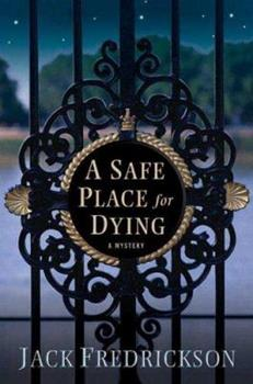 A Safe Place for Dying 0312351682 Book Cover