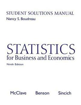 Statistics for Business and Economics: Student Solutions Manual 0130466425 Book Cover