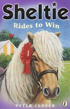 Sheltie Rides to Win 0140389504 Book Cover