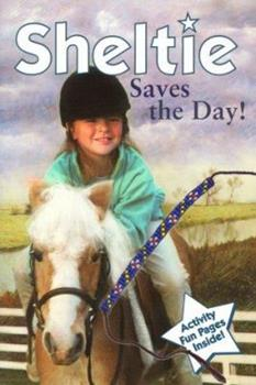 Sheltie Saves The Day 0689835752 Book Cover