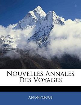 Paperback Nouvelles Annales des Voyages Book