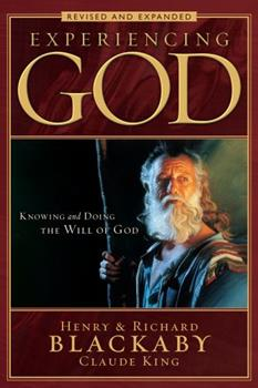 Paperback Experiencing God: Knowing and Doing the Will of God, Revised and Expanded Book