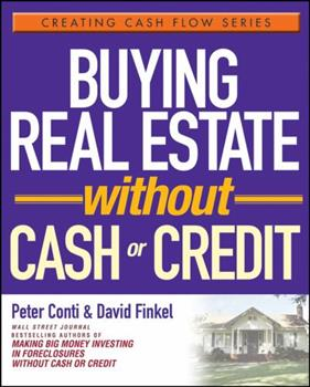 Buying Real Estate Without Cash or Credit 0471728314 Book Cover