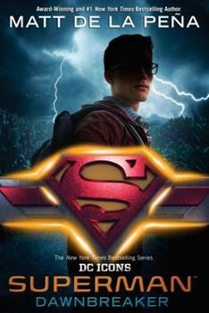 Superman: Dawnbreaker 0399549684 Book Cover