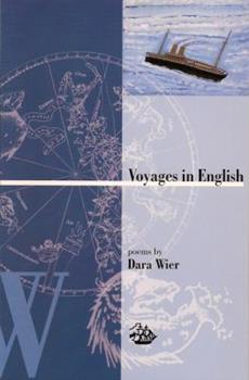 Voyages in English (Poetry Series) 0887483518 Book Cover