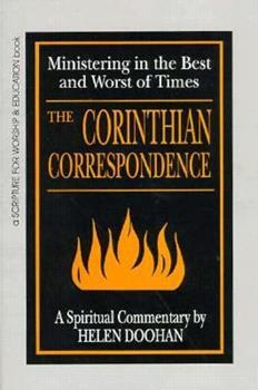 Paperback Corinthian Correspondence: Ministering in the Best and Worst of Times (Scripture for Worship & Education) Book