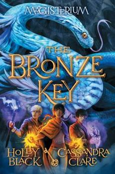 The Bronze Key 0545522323 Book Cover