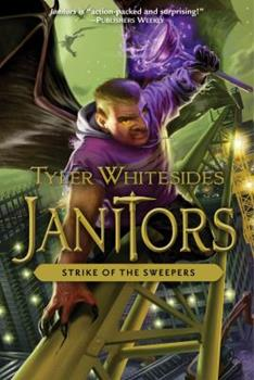 Strike of the Sweepers - Book #4 of the Janitors