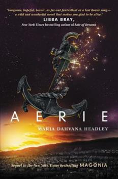 Aerie - Book #2 of the Magonia