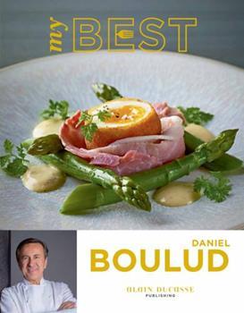 My Best: Daniel Boulud 2841237257 Book Cover
