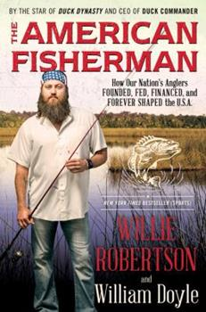 American Fisherman LP: An Angler's Journey of the USA 0062465651 Book Cover