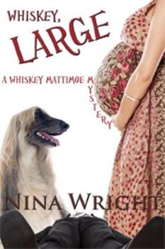 Whiskey, Large 1937070530 Book Cover