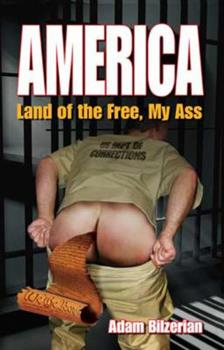 Paperback America: Land of the Free, My Ass Book