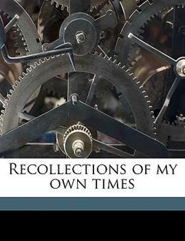 Paperback Recollections of My Own Times Book