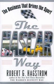 The NASCAR Way: The Business That Drives the Sport 0471399205 Book Cover