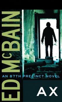 Ax - Book #18 of the 87th Precinct