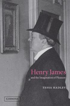 Paperback Henry James and the Imagination of Pleasure Book