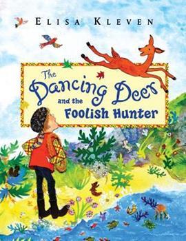 Paperback The Dancing Deer and the Foolish Hunter Book