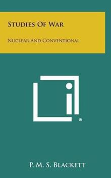 Hardcover Studies of War: Nuclear and Conventional Book