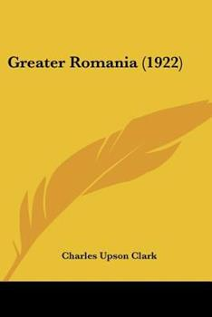 Paperback Greater Romania (1922) Book
