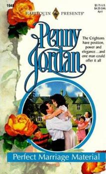 Perfect Marriage Material (The Perfect Family) (Harlequin Presents, No 1948) - Book #3 of the Perfect Crightons