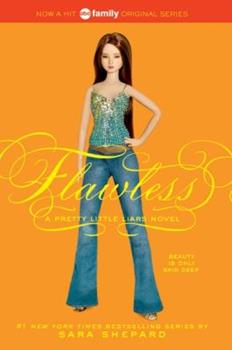 Flawless - Book #2 of the Pretty Little Liars