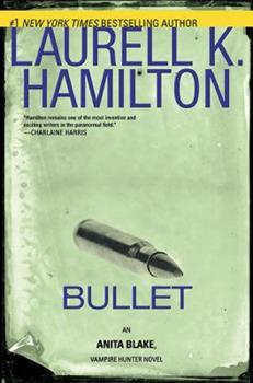 Hardcover Bullet (Anita Blake, Vampire Hunter) Book