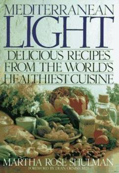 Mediterranean Light: Delicious Recipes from the World's Healthiest Cuisine 0553053523 Book Cover