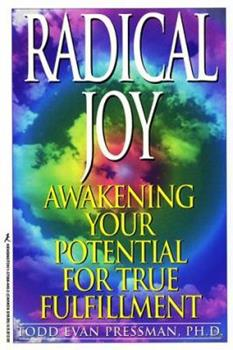 Paperback Radical Joy!: Awakening Your Potential for True Fulfillment Book