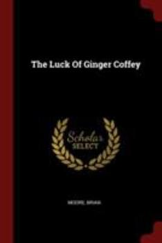The Luck of Ginger Coffey (Paladin Books) 0586087028 Book Cover