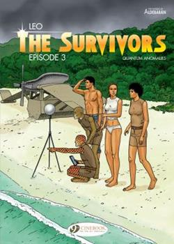 The Survivors: Episode 3 - Book #3 of the Survivants: Anomalies quantiques