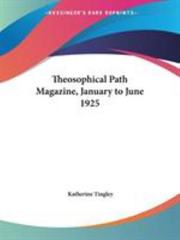 Paperback Theosophical Path Magazine, January to June 1925 Book