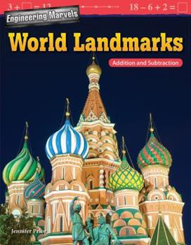 Perfect Paperback Engineering Marvels: World Landmarks: Addition and Subtraction Book
