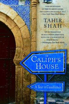 Paperback The Caliph's House: A Year in Casablanca Book